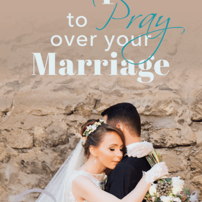11 Scriptures to Pray Over Your Marriage